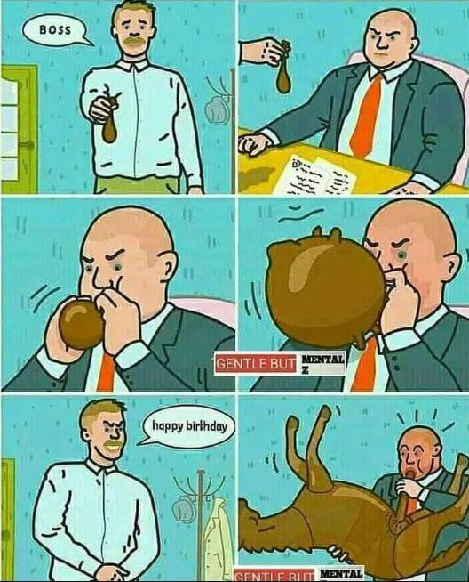 Happy Birthday Boss Meme Fort